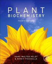 Plant Biochemistry: Edition 4