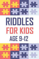 Riddles For Kids Age 9-12