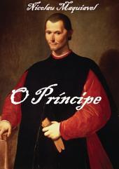 O Príncipe Nicolau Maquiavel
