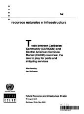 Trade Between Caribbean Community (CARICOM) and Central American Common Market (CACM) Countries: The Role to Play for Ports and Shipping Services