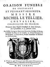 Oraison funèbre de ... Michel le Tellier, ..., prononcée dans l'église paroissale de Saint Gervais, où il est inhumé, le 25 janvier 1686