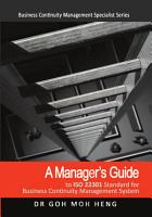 A Manager s Guide to ISO22301 Standard for Business Continuity Management System PDF