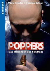 Poppers - Das Handbuch zur schwulen Sex-Droge: Ausgabe 2