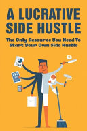 A Lucrative Side Hustle