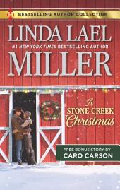 A Stone Creek Christmas & A Cowboy's Wish Upon a Star: An Anthology