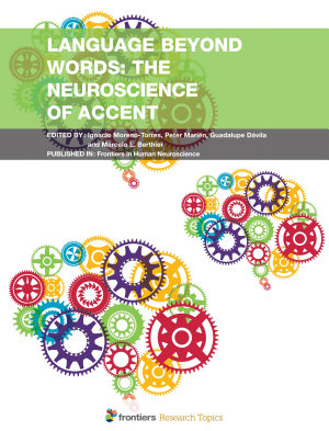 Language beyond Words  The Neuroscience of Accent PDF