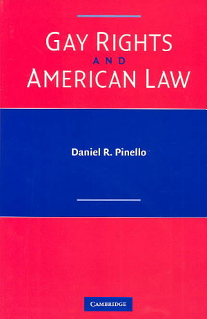 Gay Rights and American Law