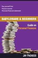 Babylonians   Beginners Guide on Personal Finances PDF