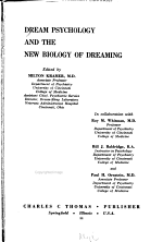 Dream Psychology and the New Biology of Dreaming