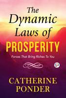The Dynamic Laws of Prosperity PDF