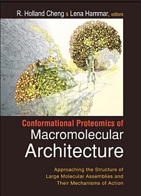 Conformational Proteomics of Macromolecular Architecture
