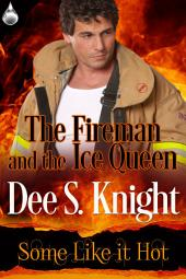 The Fireman and the Ice Queen