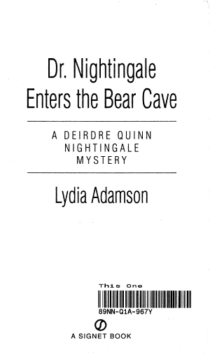Dr  Nightingale Enters the Bear Cave