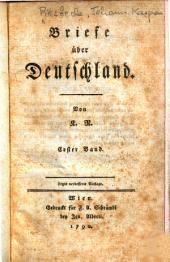 Briefe ueber Deutschland: Band 1