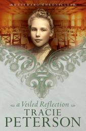 A Veiled Reflection (Westward Chronicles Book #3)