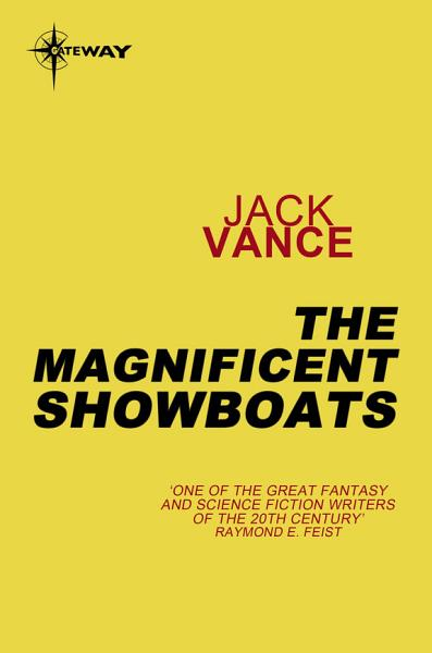 The Magnificent Showboats