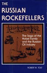 The Russian Rockefellers: The Saga of the Nobel Family and the Russian Oil Industry
