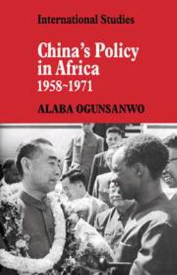 China s Policy in Africa 1958 71