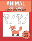Animal Dot To Dot Puzzle Book For Kids Ages 4-8