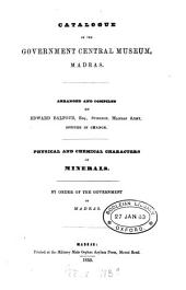 Catalogue of the Government central museum, Madras. Physical and chemical characters of minerals: Volume 1