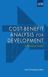 Cost-Benefit Analysis for Development: A Practical Guide