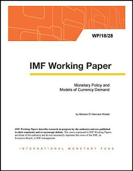 Monetary Policy and Models of Currency Demand PDF