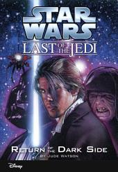 Star Wars: The Last of the Jedi: Return of the Dark Side
