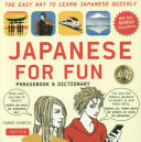 Japanese For Fun Phrasebook   Dictionary