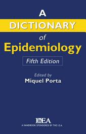 A Dictionary of Epidemiology: Edition 5