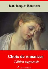 Choix de romances: Nouvelle édition augmentée