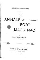 Annals of Fort Mackinac ...