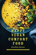 Happy Vegan Comfort Food
