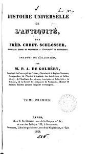 Histoire universelle de l'antiquité, tr. par M.P.A. de Golbéry: Volume1