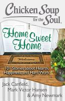Chicken Soup for the Soul  Home Sweet Home PDF
