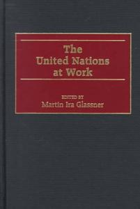 The United Nations at Work PDF