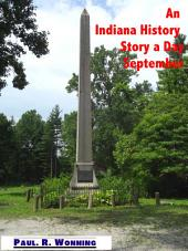 An Indiana History Story a Day – September: An Indiana History Timeline - Book 7