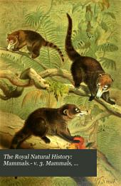 Mammals.- v. 3. Mammals, birds.- v. 4. Birds.- v. 5. Reptiles and fishes.- v. 6. Invertebrate animals