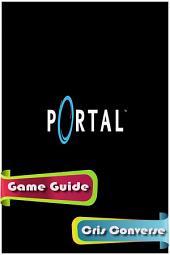 Portal Game Guide