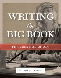 Writing the Big Book