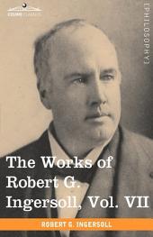 The Works of Robert G. Ingersoll