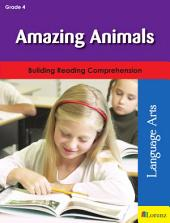 Amazing Animals: Building Reading Comprehension