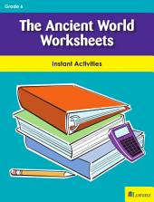 The Ancient World Worksheets: Instant Activities