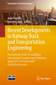 Recent Developments in Railway Track and Transportation Engineering