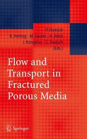 Flow and Transport in Fractured Porous Media