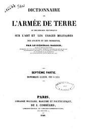 Dictionnaire de l'armée de terre, ou Recherches historiques sur l'art et les usages militaires des anciens et des modernes par le Général Bardin: 7