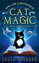 Love  Lies  and Hocus Pocus Cat Magic