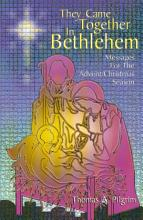 They Came Together in Bethlehem PDF