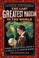 The Last Greatest Magician in the World PDF