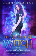 The Accidental Witch