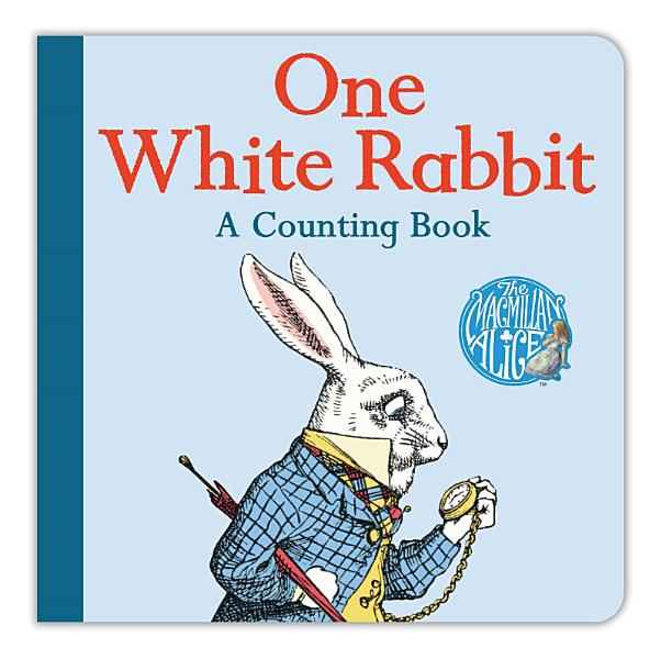Download One White Rabbit  A Counting Book Book